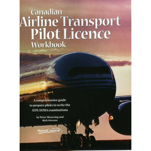 Canadian Airline Transport Pilot Licence Workbook - Fifth Edition