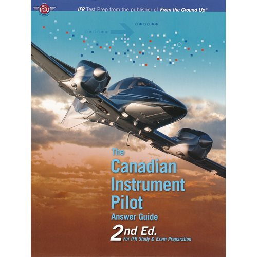 Canadian Instrument Pilot Answer Guide - 2nd Edition