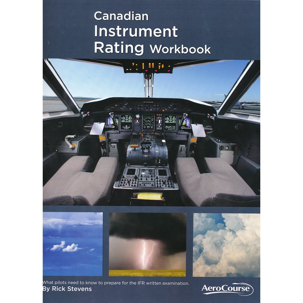 Canadian Instrument Rating Workbook - Ninth Edition