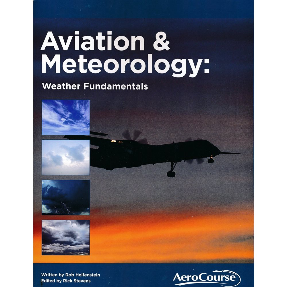 Aviation and Meteorology: Weather Fundamentals Bundle