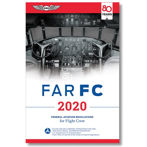 2020 FAR for Flight Crew