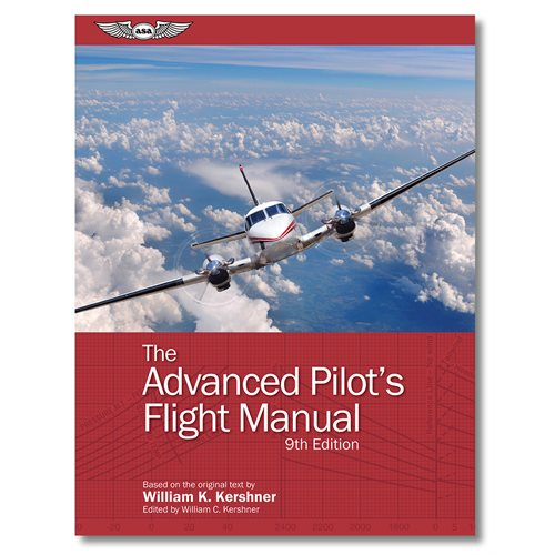 The Advanced Pilot's Flight Manual - 9th Edition