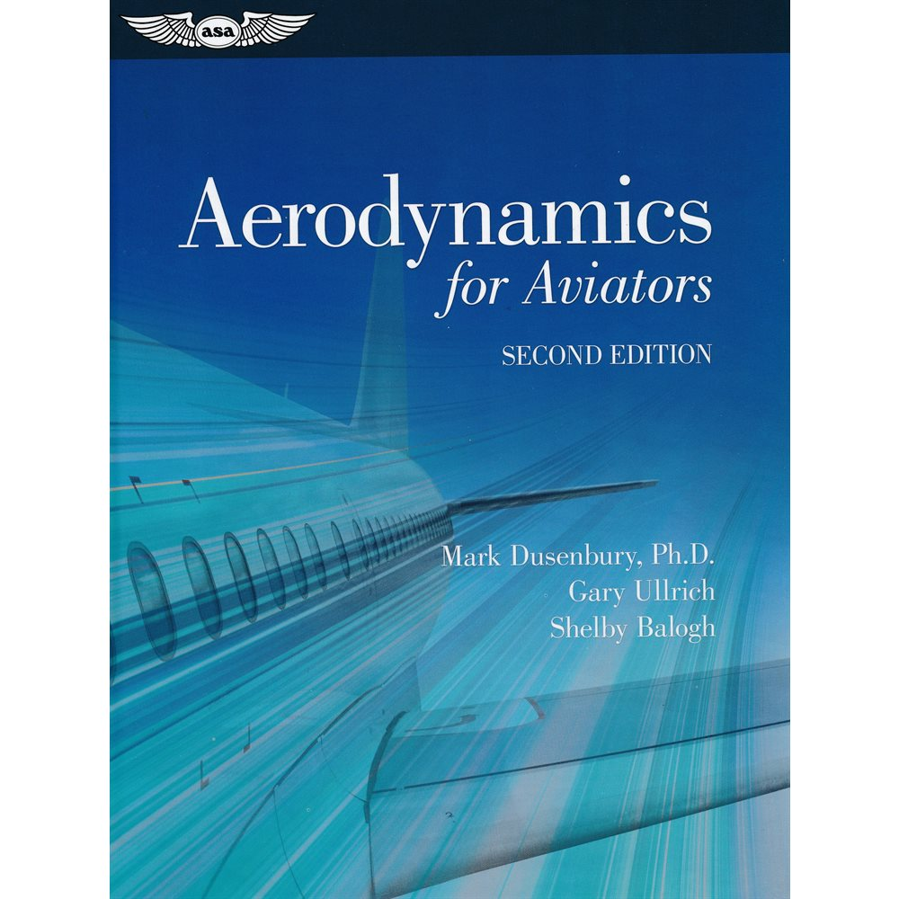 Aerodynamics for Aviators- ASA