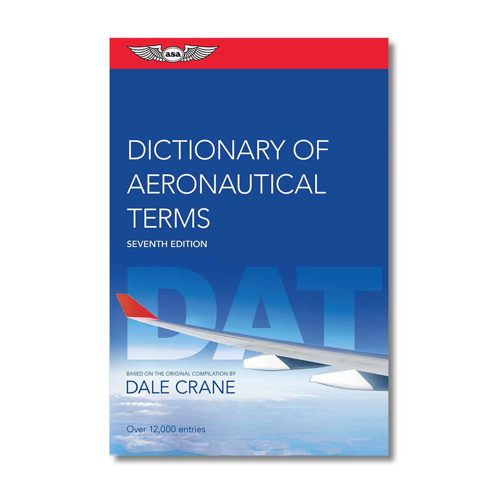 Dictionary of Aeronautical Terms - Sixth Edition