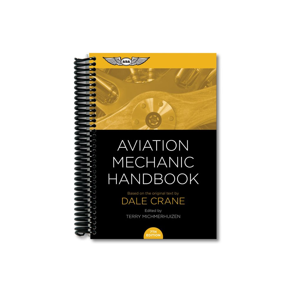Aviation Mechanic Handbook - Seventh Edition