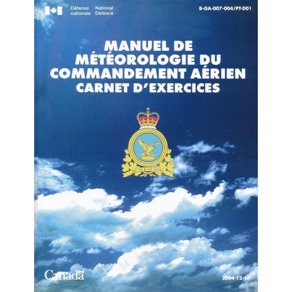 Manuel de Météorologie du Commandement Aerien Carnet d'exercices