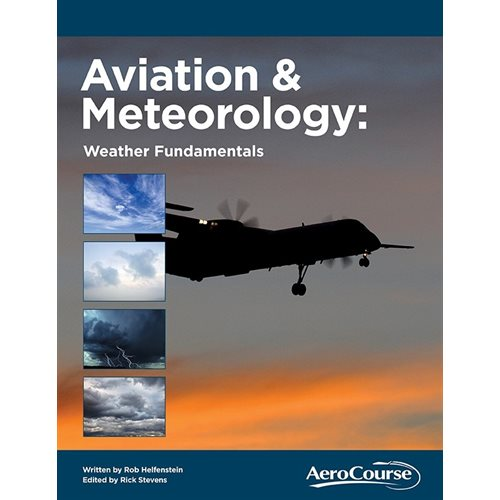 Aviation & Meteorology: Weather Fundamentals