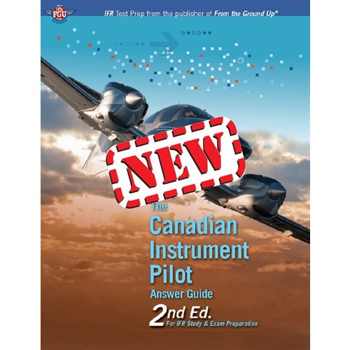 Canadian Instrument Pilot Answer Guide, 2nd Edition