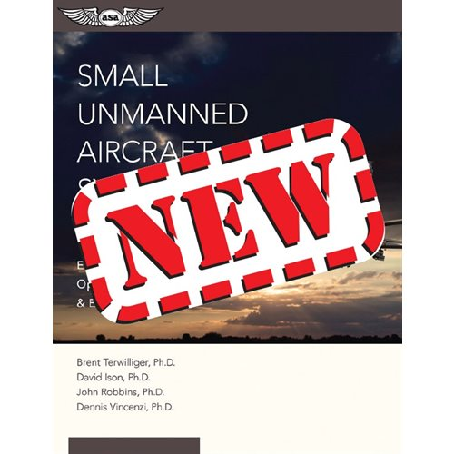 Small Unmanned Aircraft Systems Guide - ASA